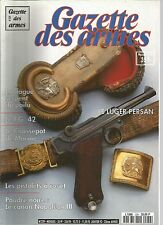 GAZETTE DES ARMES N°229 DAGUE SERPENT DU POILU / F.G 42 / CHASSEPOT DE MARINE