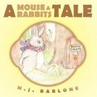 a Mouse and Rabbits Tale by M J Barlone 9781449077716 Paperback 2010