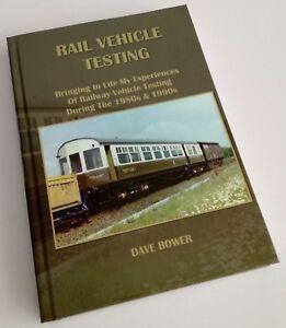 RAIL-VEHICLE-TESTING-New-Book-Derby-RTC-Test-Trains-Dave-Bower-ISBN9781999935603