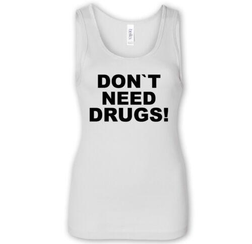 Girlie Tank Top Straight Edge Hardcore Drug Free Abstinenz DON`T NEED DRUGS
