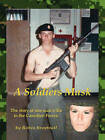 A Soldiers Mask by Robin Brentnall (Paperback, 2008)