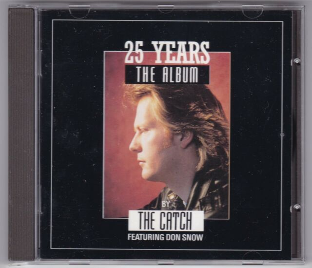 """THE CATCH FEAT. DON SNOW - 25 YEARS THE ALBUM CD © 1991 GERMANY + 12"""" MIXE"""