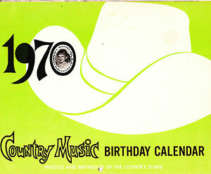 Image Is Loading Country Music Birthday Calendar 1970 Entertainment Memorabilia Collectible