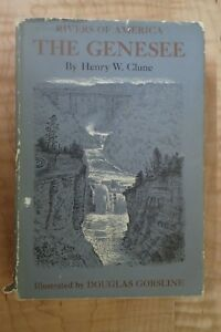 Rivers-of-America-The-Genesee-1963-by-Henry-W-Clune-With-Dust-Jacket