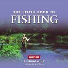 The Little Book of Fishing: A Fishing A to Z by Rob Yorke (Hardback, 2005)