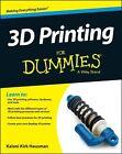 3D Printing For Dummies von Kalani Kirk Hausman und Richard Horne (2014, Taschenbuch)