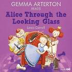 Gemma Arterton Reads Alice Through the Looking-Glass (Famous Fiction) by Lewis Carroll (CD-Audio, 2013)