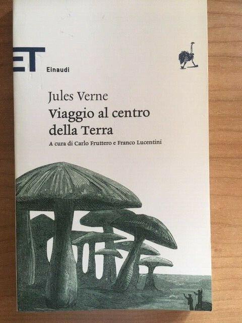 Viaggio al centro della terra - Jules Verne - Einaudi - ET Classici