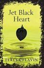 Jet Black Heart by Teresa Flavin (Paperback, 2014)