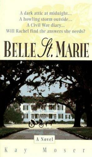 Belle Saint Marie by Kay Moser