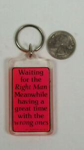 Waiting For The Right Man Keyring Keychain Rare Vintage