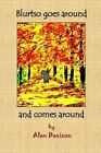 Blurtso Goes Around and Comes Around by Alan R Davison (Paperback / softback, 2014)