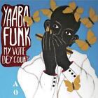 My Vote De Count von Yaaba Funk (2014)