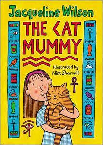 The-Cat-Mummy-Hardback-Sharratt-Nick-Wilson-Jacqueline-Very-Good-Book