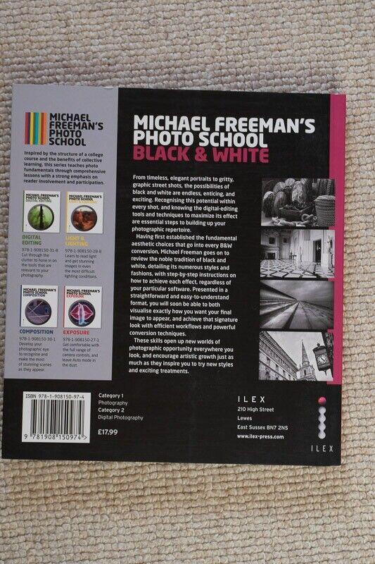 Michael Freemans photoschool: Black & White, Perfekt