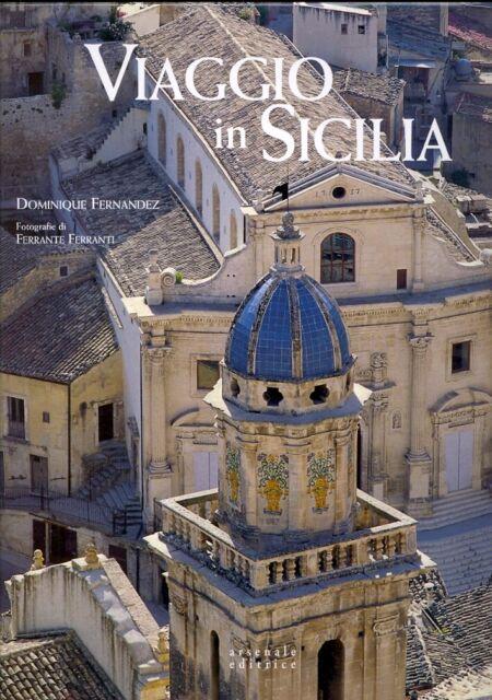 Viaggio in Sicilia - [Arsenale Editrice]