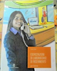 ESERCITAZIONI DI LABORATORIO DI RICEVIMENTO x BIENNIO- FRANCO GIANI - LE MONNIER