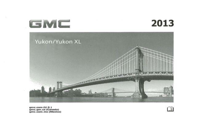 2013 gmc yukon yukon xl owners manual user guide reference book.
