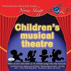 Children's Musical Theatre by Nova Skipp (CD-Audio, 2011)