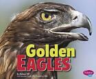 Golden Eagles by Melissa Hill (Hardback, 2015)