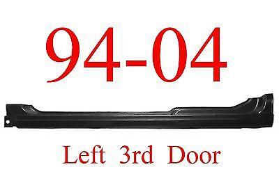 GMC Sonoma Rust Repair Panel 94 04 LEFT Chevy S10 3rd Door Rocker 3 Door