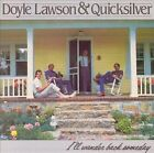 I'll Wander Back Someday by Doyle Lawson & Quicksilver (CD, Mar-1988, Sugar Hill)