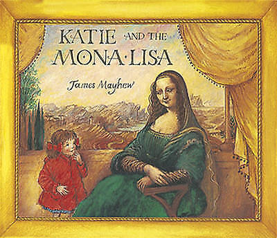 1 of 1 - Katie and the Mona Lisa by James Mayhew (Paperback, 1999)