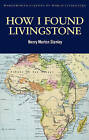 How I Found Livingstone by Henry Morton Stanley (Paperback, 2010)