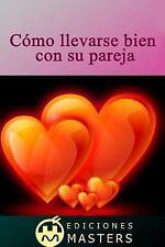 Cmo Llevarse Bien con Su Pareja by Adolfo Agusti (2013, Paperback)