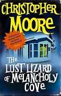 The Lust Lizard of Melancholy Cove by Christopher Moore (Paperback, 2007)