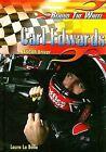 Carl Edwards: NASCAR Driver by Laura La Bella (Hardback, 2009)
