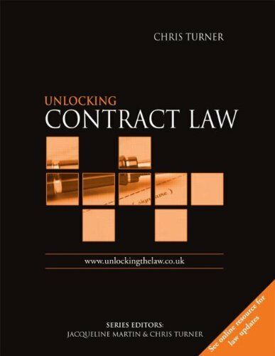 Unlocking Contract Law (Unlocking the Law),Chris Turner