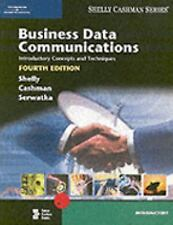 Business Data Communications: Introductory Concepts 4th ed. Shelly Cashman Good