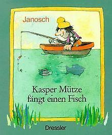 Kasper Mütze fängt einen Fisch von Janosch | Buch | Zustand akzeptabel