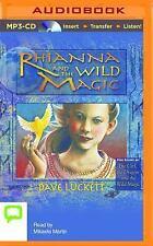 The Rhianna Chronicles: Rhianna and the Wild Magic 1 by Dave Luckett (2015,...
