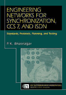 1 of 1 - NEW Engineering Networks for Synchronization, Ccs7, and Isdn by P. K. Bhatnagar