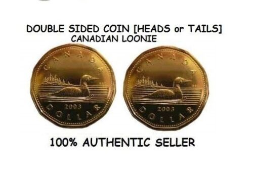 DOUBLE SIDED CANADIAN DOLLAR COIN CANADIAN LOONIE HEADS or TAILS