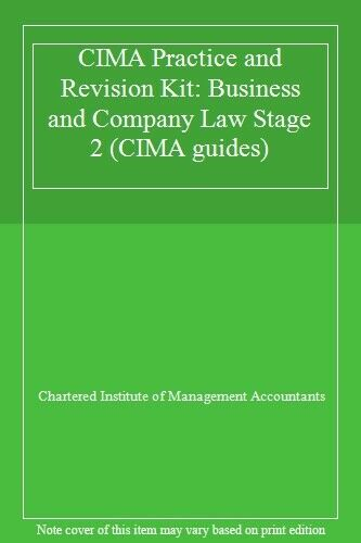 CIMA Practice and Revision Kit: Business and Company Law Stage 2 (CIMA guides),