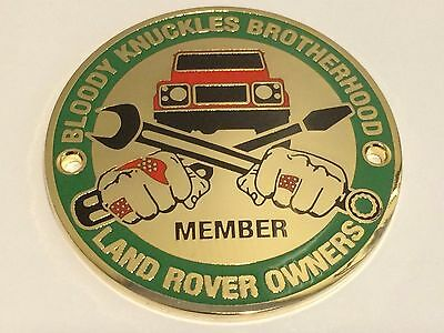 "Land Rover (Defender) Owners Club Grille Badge ""Bloody Knuckles Brotherhood"""