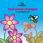 God Never Changes by Carine Mackenzie (Hardback, 1999)