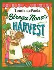 Strega Nona's Harvest by Tomie DePaola (Hardback, 2009)