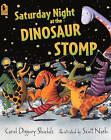 Saturday Night at the Dinosaur Stomp by Carol Diggory Shields (Hardback, 2008)