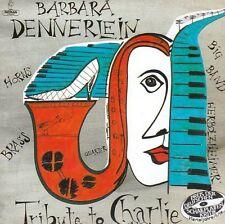 Barbara Dennerlein Tribute To Charlie John Ruocco Thomas Stabenow Peter Tiehuis