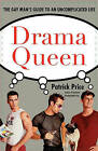 Drama Queen: The Gay Man's Guide to an Uncomplicated Life by Patrick Price (Paperback / softback, 2001)