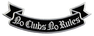 60-No-Clubs-No-Rules-Bottom-Rocker-Backpatch-Biker-Rueckenaufnaeher-33-5-x-11-5cm