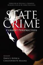 State Crime: Current Perspectives (Critical Issues in Crime and Society), , 0813
