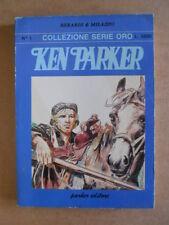 KEN PARKER Collezione Serie ORO n°1 Parker Editore    [G364]