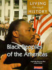 Living Through History: Core Book. Black Peoples of the Americas by Nigel Kelly, Jane Shuter, Rosemary Rees (Paperback, 1998)