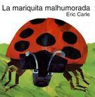 The Grouchy Ladybug (Spanish Edition): La Mariquita Malhumorada by Eric Carle (Hardback, 1996)