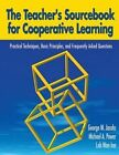The Teacher's Sourcebook for Cooperative Learning: Practical Techniques, Basic Principles, and Frequently Asked Questions by Wan Inn Loh, George M. Jacobs, Michael A. Power (Paperback, 2015)